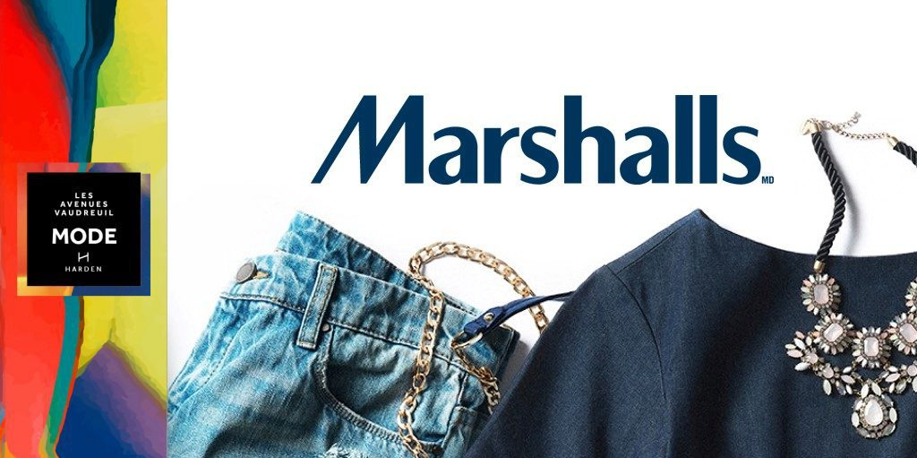 Marshalls : maintenant ouvert à l'Avenue Mode!