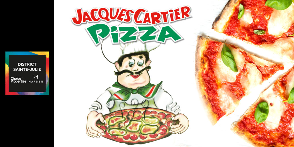 Official opening of Jacques Cartier Pizza at District Sainte-Julie