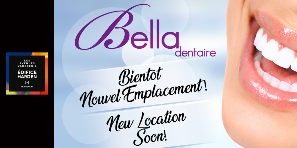 Bella Dentaire is moving in L'Édifice Harden located at Les Avenues Vaudreuil.